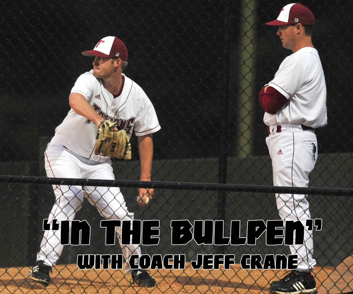 In the bullpen with coach jeff crane the official site of troy in the bullpen with coach jeff crane malvernweather Gallery